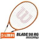 7月30日ラケットクーポン対象】[ローランギャロス]ウィルソン(Wilson) 2021 BLADE 98 RG ブレード 98 RG 16×19 (305g) 海外正規品 硬式テニスラケット 全仏オ