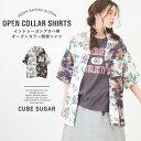 オープンカラーシャツ / CUBE SUGAR インドレーヨ...