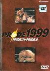 【中古】DVD▼プライド.PRIDE.1999 PRIDE.7-8▽レンタル落ち