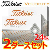 【2ダースセット】タイトリストゴルフベロシティゴルフボール2ダース(24球)2020年モデル