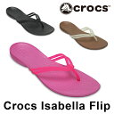 クロックス イザベラ フリップ サンダル レディース ウィメンズ ビーチサンダル ビーサン トングサンダル ブラック ホワイト ブロンズ ピンク 黒 白 女性 Crocs Isabella Flip 靴 2018年 夏