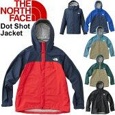 THE NORTH FACE メンズ ジャケット ザ・ノースフェイス Dot Shot Jacket ハードシェル オールシーズン マウンテンパーカー マンパ アウトドア 登山 トレッキング キャンプ 男性用 アウター/NP61530/