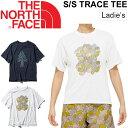 Tシャツ 半袖 レディース 女性用 ザノースフェイス THE NORTH FACE デザイン おしゃれ TRACE TEE カジュアル / NTW31939