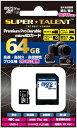 SUPER TALENT ドラレコや防犯カメラ、IPカメラ、アクションカメラ等に最適!高速・高耐久・高信頼性 3D MLC NANDを採用したプロ仕様 microSDXCカード 64GB ST64MSU3PD