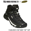 """keen 1023477 フジロック コラボモデル TARGHEE EXP MID """"SP"""" WP キーン メンズ ターギー EXP ミッド SP ウォータープルーフ 防水ハイキングシューズ Fuji Rock Festival'21"""