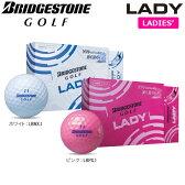 ブリヂストンゴルフ LADY (レディ) ボール 1ダース(12球入り) 【あす楽対応】 [2015年モデル] [有賀園ゴルフ]