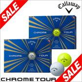 キャロウェイ CHROME TOUR (クロム ツアー) ボール 1ダース(12球入り) 【あす楽対応】 [2016年モデル] [有賀園ゴルフ]