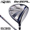 本間ゴルフ メンズ BeZEAL ビジール 535 ドライバー VIZ...