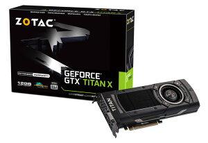 3月下旬発売予定【送料無料】ZOTAC GeForce GTX TITAN X 正規代理店保証付 3月下旬発売予定