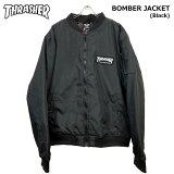 THRASHER(スラッシャー)/ボンバージャケット/BOMBERJACKET[Black]