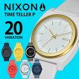 ニクソン NIXON メンズ レディース タイムテラーP TIME TELLER P [海外正規店商品]