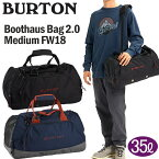 BURTON バートン ダッフルバッグ BOOTHAUS BAG 2.0 MEDIUM FW18