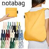 ノットアバッグ バッグ&バックパック トートバッグ リュックサック 2WAY ポータブルバッグ エコバッグ ショッピングバッグ notabag Bag&BackPack メンズ レディース NTB002