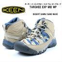 KEEN TARGHEE EXP MID WP 1020728 DESERT DAWN/SAND W...