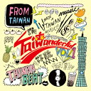 台湾Music ✕ Culture イベント「TAIWANDERFUL」!V.A./TAIWANDERFUL vol.1(CD)日本盤...