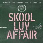 BTS(防弾少年団)/ SKOOL LUV AFFAIR -2nd Mini Album(CD) 韓国盤 バンタン スクール・ラブ・アフェアー