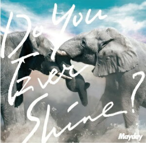 "Mayday×小林武史の""最強バディ""が誕生!五月天/Do You Ever Shine? <初回盤>(CD+DVD)日本..."