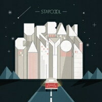 STAYCOOL/UrbanCanyon(都市峽谷)(CD)日本盤ステイクール