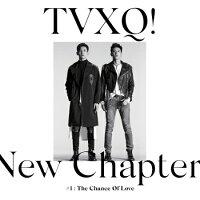 東方神起/NEWCHAPTER#1:THECHANCEOFLOVE-8集(CD)韓国盤TVXQ!ニュー・チャプターザ・チャンス・オブ・ラブ