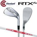 [土日祝も出荷可能]クリーブランド ゴルフ RTX4 ツアーサテン ウェッジ NSプロ モーダス3 ツアー120 スチールシャフト ブレード RTX-4【RTX4ウェッジ】【あす楽対応】・・・