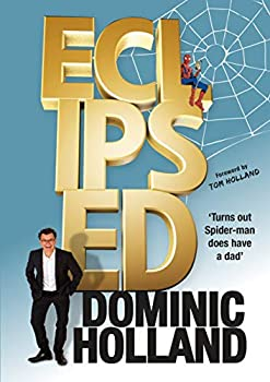 【中古】【輸入品・未使用未開封】Eclipsed: Turns out Spider-Man does have a dad after all. (English Edition)画像