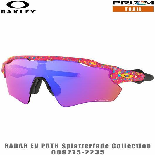オークリー サングラス RADAR EV PATH Splatterfade Collection 品番:OO9275-2235#OAKLEY/レーダーEVパス#PRIZM/プリズムトレイル