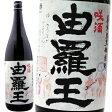 【焼酎】喜界島酒造 由羅王 「咲酒」(ゑぐし) 1800ml