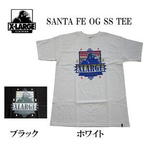 400b9a6b9504e エクストララージ X-LARGE メンズ Tシャツ SANTA FE OG S S Tシャツ 全国