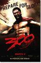 ★ジェラルド・バトラーの肉体美★[海外版ポスター] 300 スリーハンドレッド [King Leonidas AD...