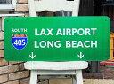 【送料無料】アメリカの高速道路の標識★405号線・ラックスエアポート(ロサンゼルス国際空港)・ロングビーチ★トラフィックサイン★ア…