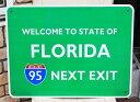 【送料無料】アメリカの高速道路の標識 95号線 WELCOME TO STATE OF FLORIDA フロリダ州 トラフィックサイン アメリカン雑貨 アメリカ 雑貨 サインプレート メタルプレート ガレージ おしゃれ カフェ バー インテリア ブリキ看板 大型看板 交通標識