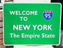 【送料無料】アメリカの高速道路の標識★95号線・WELCOME TO NEW YORK★ニューヨーク・トラフィックサイン★アメリカン雑貨 アメリカ …