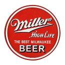 ミラービールラウンド円形MillerHighLifeアメリカンブリキ看板アメリカブリキ看板アメリカン雑貨アメリカ雑貨サインプレートサインボードティンサインメタルプレートおしゃれカフェバー店舗インテリアポスター看板