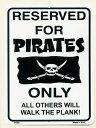 海賊の貸し切り RESERVED FOR PIRATES ONLY 当...