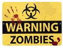 ゾンビに注意!! バイオハザード WARNING ZOMBIES 当店...