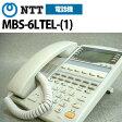【中古】NTT RX2用 MBS-6LTEL-(1) 6ボタンバス用標準電話機【ビジネスホン 業務用 電話機 本体】