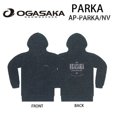 [現品限り特別価格] OGASAKA Sowboard オガサカスノーボード 長袖 パーカー AP-PARKA_NV【あす楽対応】