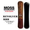 21-22 MOSS SNOWBOARD モス スノーボード REVOLVER RRR リボルバー トリプルアール 150cm 158cm テクニカルボード カービングボード オガサカ製 スノボ 板 送料無料