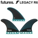 </span>【楽天市場】FUTURE FINS フューチャーフィン LEGACY R6 レガシー RTM HEX TRI FIN 3FIN サーフィン:follows