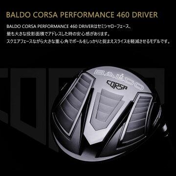 (カスタムクラブ)バルド BALDO CORSA PERFORMANCE 460 ドライバー 三菱ケミカル ディアマナ ZF
