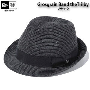 ニューエラ 2020 NEW ERA 12363150 Grosgrain Band theTrilby 帽子 ハット