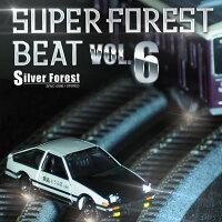 SuperForestBeatVOL.6(12/30発売)-SilverForest-