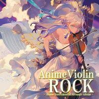 AnimeViolinROCK(12/29発売)-TAMUSIC-