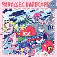 PARALLELHARDCORE4(12/29発売予約)-MOBSQUADTOKYO-