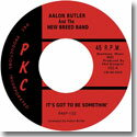 """AALON BUTLER AND THE NEW BREED BAND / IT'S GOT TO BE SOMETHIN' (7"""")"""