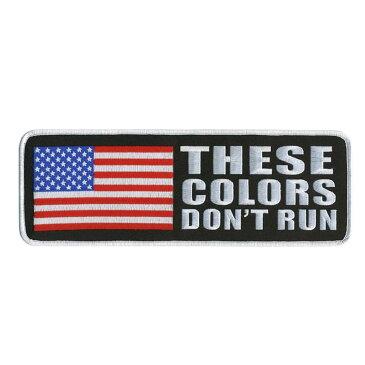 【送料無料!】日本未発売! セール価格! ホットレザー マジックテープ式 [Biker Logo&Sayings Patch/These Colors Don't Run] ジィーズ・カラーズ・ドント・ラン ワッペン! 星条旗 Hook and Loop 米国直輸入! ウェアのカスタムに! 布製 ベルクロ サイズ小
