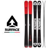 サーフェス / SURFACE 15-16 Auburn サーフェススキー ファットスキー フリースキー 板