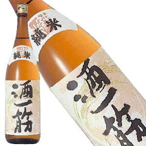 純米 酒一筋 1.8L【岡山県/利守酒造(株)】