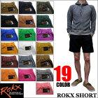 【送料無料】【レビューを書いて8%OFF】2015新作Rokx【ロックス】ROKXSHORT全19色クライミングショートパンツハーフパンツGRAMICCI好きにも!!
