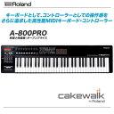 ROLAND MIDIキーボード コントローラー   A-800PRO【沖縄含む全国配送料無料!】